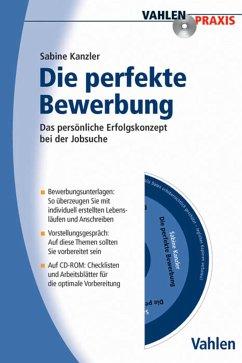 Die perfekte Bewerbung (eBook, PDF) - Kanzler, Sabine