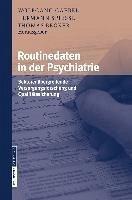 Routinedaten in der Psychiatrie (eBook, PDF)