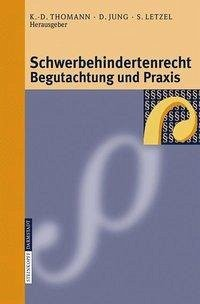 Schwerbehindertenrecht, Begutachtung und Praxis (eBook, PDF)