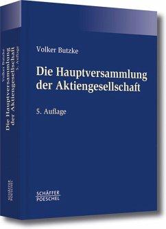 Die Hauptversammlung der Aktiengesellschaft (eBook, PDF) - Butzke, Volker