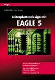 Leiterplattendesign mit EAGLE 5 (eBook, PDF)