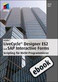 Adobe LiveCycle® Designer ES2 und SAP Interactive Forms (eBook, PDF)