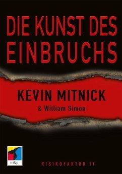 Die Kunst des Einbruchs (eBook, ePUB) - Mitnick, Kevin; Simon, William L.