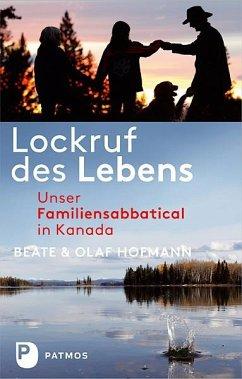 Lockruf des Lebens (eBook, ePUB) - Hofmann, Beate; Hofmann, Olaf