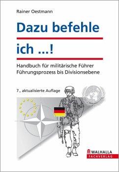 Dazu befehle ich ...! (eBook, PDF) - Oestmann, Rainer
