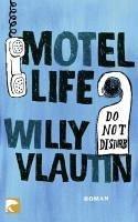 Motel Life (eBook, ePUB) - Vlautin, Willy
