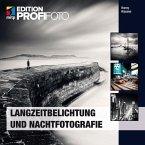 Langzeitbelichtung und Nachtfotografie (eBook, PDF)