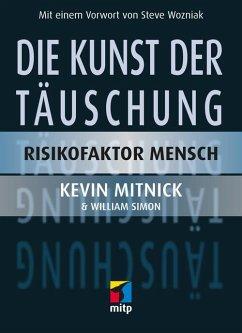 Die Kunst der Täuschung (eBook, ePUB) - Simon, William; Mitnick, Kevin D.