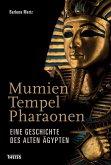 Mumien, Tempel, Pharaonen (eBook, PDF)