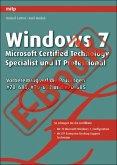Windows 7 - Microsoft Certified Technology Specialist und IT (eBook, PDF)