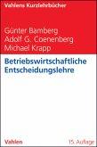 Betriebswirtschaftliche Entscheidungslehre (eBook, PDF)