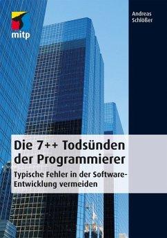 Die 7++ Todsünden der Programmierer (eBook, ePUB) - Schlößer, Andreas