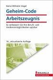 Geheim-Code Arbeitszeugnis (eBook, PDF)