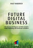 Future Digital Business (eBook, ePUB)