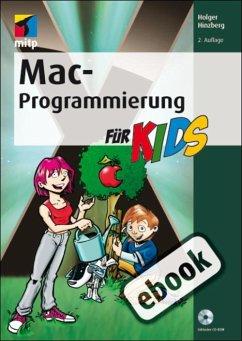 Mac-Programmierung für Kids (eBook, PDF) - Hinzberg, Holger