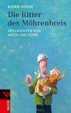 Die Ritter des Möhrenbreis (eBook, ePUB)