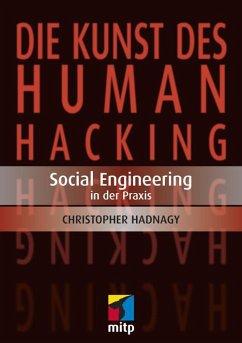 Die Kunst des Human Hacking (eBook, ePUB) - Hadnagy, Christopher