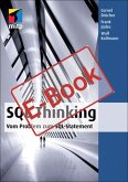 SQL Thinking - Vom Problem zum SQL-Statement (eBook, PDF)