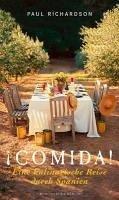 !Comida! Eine kulinarische Reise durch Spanien (eBook, ePUB) - Richardson, Paul