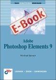 Adobe Photoshop Elements 9 (eBook, PDF)