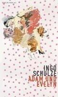 Adam und Evelyn (eBook, ePUB) - Schulze, Ingo