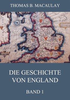 Die Geschichte von England, Band 1 (eBook, ePUB)