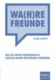 Wa(h)re Freunde (eBook, PDF)