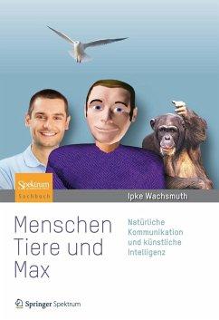 Menschen, Tiere und Max (eBook, PDF) - Wachsmuth, Ipke