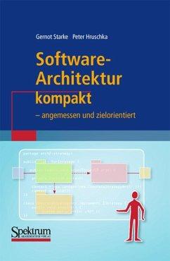 Software-Architektur kompakt (eBook, PDF) - Hruschka, Peter; Starke, Gernot