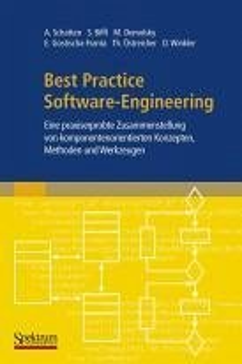 Best Practice Software-Engineering (eBook, PDF) - Biffl, Stefan; Demolsky, Markus; Gostischa-Franta, Erik; Schatten, Alexander; Winkler, Dietmar; Östreicher, Thomas