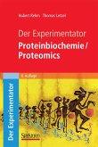 Der Experimentator: Proteinbiochemie/Proteomics (eBook, PDF)