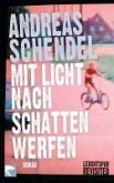 Mit Licht nach Schatten werfen (eBook, ePUB)