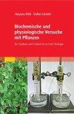 Biochemische und physiologische Versuche mit Pflanzen (eBook, PDF)