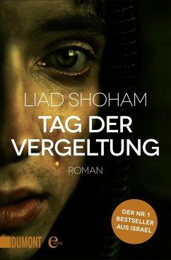 Tag der Vergeltung / Tel Aviv-Thriller Bd.1 (eBook, ePUB) - Shoham, Liad