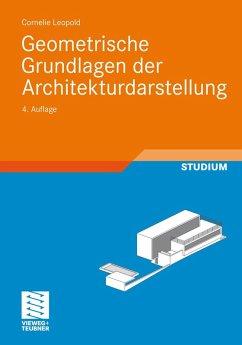 Geometrische Grundlagen der Architekturdarstellung (eBook, PDF) - Leopold, Cornelie
