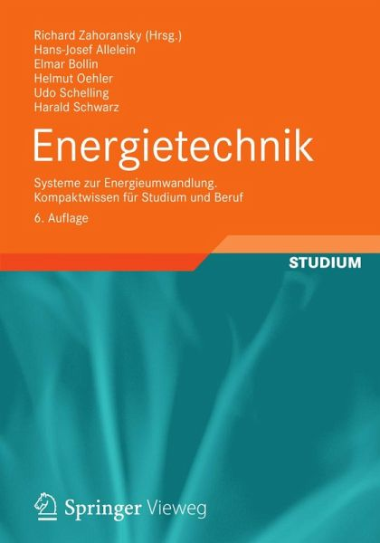 Energietechnik (eBook, PDF) von Hans-Josef Allelein; Richard ...