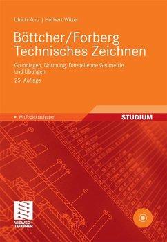 Böttcher/Forberg Technisches Zeichnen (eBook, PDF) - Kurz, Ulrich; Wittel, Herbert