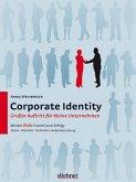 Corporate Identity - Großer Auftritt für kleine Unternehmen (eBook, ePUB)