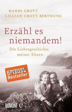 Erzähl es niemandem! (eBook, ePUB) - Crott Berthung, Lillian; Crott, Randi