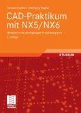 CAD-Praktikum mit NX5/NX6 (eBook, PDF)