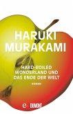 Hard-boiled Wonderland und Das Ende der Welt (eBook, ePUB)