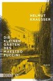 Die kleinen Gärten des Maestro Puccini (eBook, ePUB)