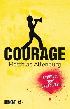 Courage (eBook, ePUB) - Altenburg, Matthias