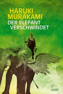 Der Elefant verschwindet (eBook, ePUB) - Murakami, Haruki