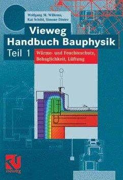 Vieweg Handbuch Bauphysik 01 (eBook, PDF) - Dinter, Simone; Willems, Wolfgang M.; Schild, Kai