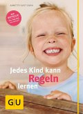 Jedes Kind kann Regeln lernen (eBook, ePUB)