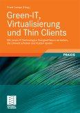 Green-IT, Virtualisierung und Thin Clients (eBook, PDF)