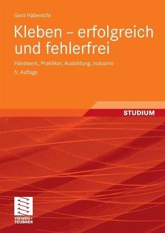 Kleben - erfolgreich und fehlerfrei (eBook, PDF) - Habenicht, Gerd