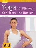 Yoga für Rücken, Schulter und Nacken (eBook, ePUB)