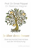 Je älter desto besser (eBook, ePUB)
